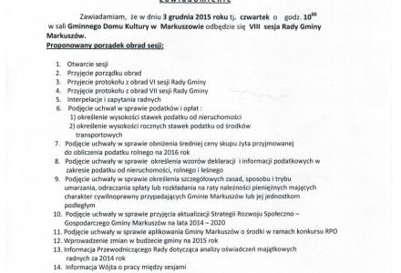 3 grudnia 2015 roku godz. 10.00 – VIII sesja Rady Gminy Markuszów