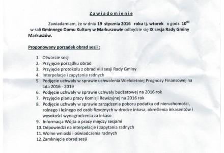 19 stycznia 2016 roku godz. 10.00 – IX sesja Rady Gminy Markuszów