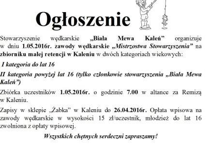 """W dniu 1 maja 2016r. Zawody wędkarskie na Zbiorniku w Kaleniu  """"Mistrzostwa Stowarzyszenia"""""""